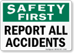 Safety Report All Accidents Sign