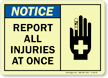 Report All Injuries (hand, bandaid graphic) Sign