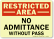 Restricted Admittance Pass Sign