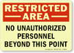 No Unauthorized Personnel Beyond this Point Sign