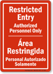 Restricted Entry Authorized Personnel Only Bilingual Sign