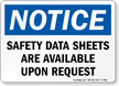 Safety Data Sheets Are Available Upon Requests Sign