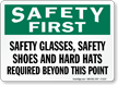 Safety First Safety Glasses Sign