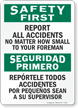 Bilingual Safety First Report All Accidents Sign