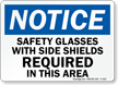 Notice Glasses With Side Shields Required Sign