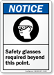 Notice (ANSI) Safety Glasses Required Sign