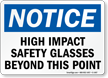 Notice: High Impact Safety Glasses Sign