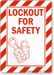 Lockout For Safety Sign (with graphic)