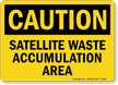 Satellite Waste Accumulation Area Caution Sign