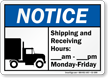 Shipping And Receiving Hours Notice Sign