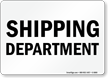 Shipping Department Sign