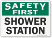 Safety First: Shower Station