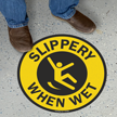Slippery When Wet Anti-Skid Vinyl Floor Sign
