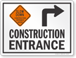 Slow Down Construction Entrance Right Arrow Sign