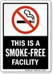 This Is A Smoke-Free Facility Sign