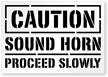 Caution: Sound Horn Proceed Slowly Sign Floor Stencil