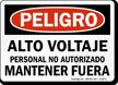 Spanish Peligro Alto Voltaje Mantener Fuera Sign