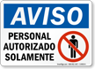 Spanish Authorized Personnel Sign, Aviso Personal Autorizado Solamente