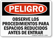 Spanish Follow Confined Space Entry Procedure Sign