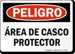 Spanish Area De Casco Protector Sign, Hard Hat