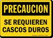 Spanish Se Requieren Cascos Duros Sign, Hard Hats