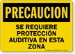 Precaucion Se Requiere Proteccion Auditiva Spanish Sign