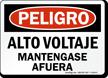 Peligro Alto Voltaje Mantengase Afuera Spanish Sign
