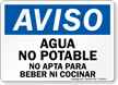 Spanish Non-Potable Water Not For Drinking Sign