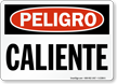 Spanish Peligro Caliente Danger Hot Sign