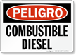Spanish Peligro Combustible Diesel Fuel Sign