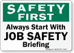 Start Job Safety Briefing Sign