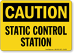 Caution: Static Control Station