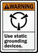 Warning (ANSI) Use Static Grounding Device Sign