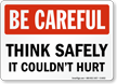 Think It Could Hurt Sign