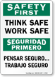 Bilingual Think Safe Work Safe Safety First Sign