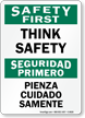 Bilingual Think Safety Sign
