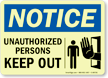 Notice: Unauthorized Persons Keep Out Sign