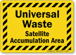 Universal Waste Satellite Accumulation Area Sign