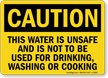 Caution This Water Is Unsafe Sign