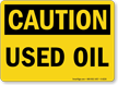 Used Oil OSHA Caution Sign