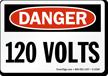Danger 120 Volts Sign