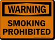 Warning Smoking Prohibited