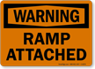 Warning Ramp Attached Sign