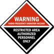 Warning Radio-Frequency Radiation Hazard Restricted Area Sign