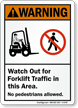 Watch Out For Forklift Traffic ANSI Warning Sign