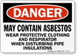 Danger: May Contain Asbestos Sign