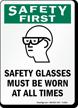 Wear Safety Glasses Sign