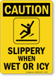 Wet Icy Slippery Caution Sign