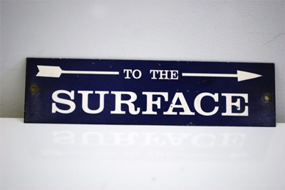 Old to the surface sign
