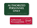 Authorized Personnel Only Door Signs